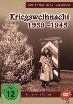 Kriegsweihnacht 1939-1945