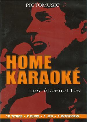 Karaoke - Home Karaoke - Les éternelles
