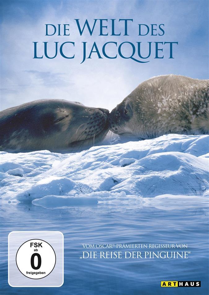 Die Welt des Luc Jacquet