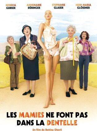 Les mamies ne font pas dans la dentelle (2006)