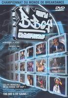 World B-Boy Championship - L`événement marquant de la danse Hip Hop