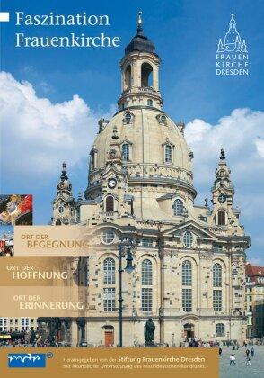 Faszination Frauenkirche