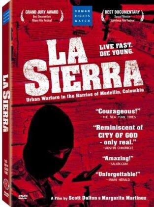 La Sierra (2005)