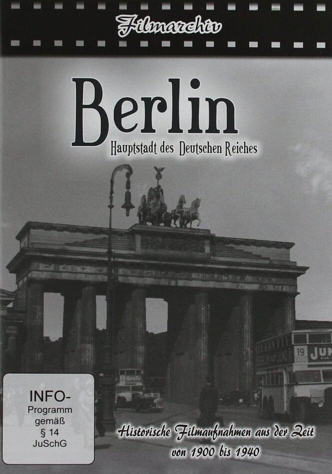 Berlin - Hauptstadt des Deutschen Reiches - (FIlmarchiv)