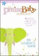My father's world - Praise Baby Collection