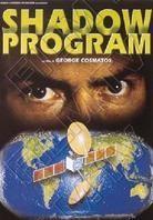 Shadow Program - Shadow conspiracy