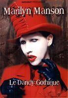 Marilyn Manson - Dandy Gothique