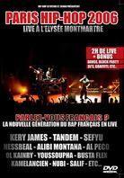 Various Artists - Paris Hip Hop 2006 - Live à l'Elysée Montmartre