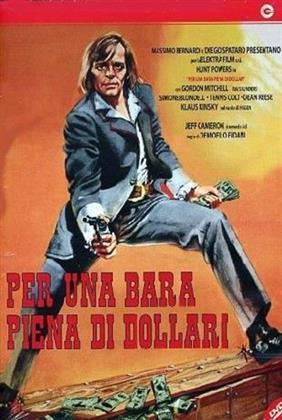 Per una bara piena di dollari (1971)