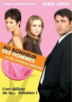 Au bonheur des hommes (2001)