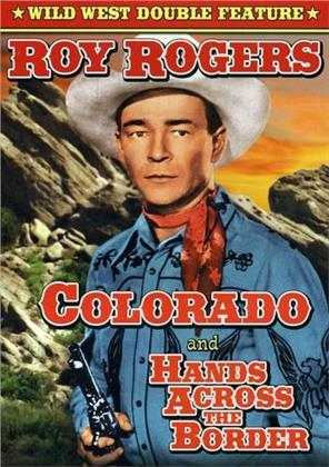 Colorado / Hands Across the Border - (Wild West Double Feature)