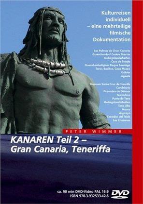 Kanaren - Teil 2 - Gran Canaria, Teneriffa