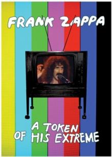 Frank Zappa - A token of his extreme...