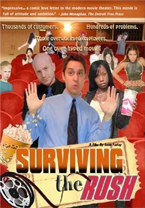 Surviving the rush