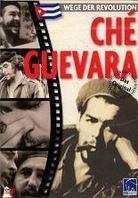 Wege der Revolution - Ché Guevara