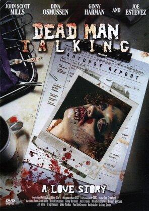 Dead Man Talking - A Love Story