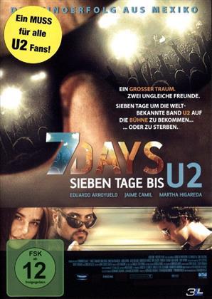 7 Days - Sieben Tage bis U2 (2005)