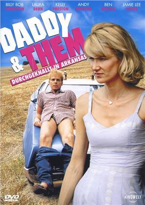 Daddy & Them - Durchgeknallt in Arkansas (2001)