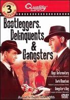 Bootleggers, Delinquents & Gangsters
