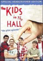 Kids in the Hall - The Pilot Episode (Collector's Edition)