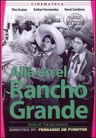 Alla En El Rancho Grande - Over on the Big Ranch