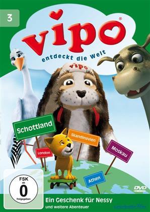 Vipo entdeckt die Welt 3 - Ein Geschenk für Nessy und weitere Abenteuer