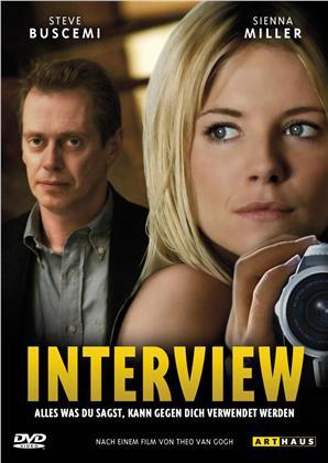 Interview - Alles was du sagst, kann gegen dich verwendet werden (2007)