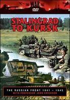 The Russian Front 1941-1945 - Stalingrad to Kursk