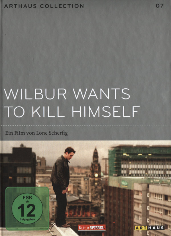 Wilbur wants to kill himself - (Arthaus Collection 7)