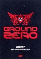 Ground Zero 2007 - The live registration