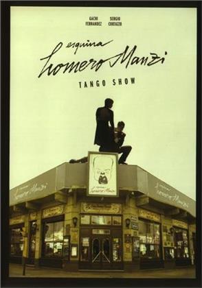 Manzi Esquina Homero - Tango Show