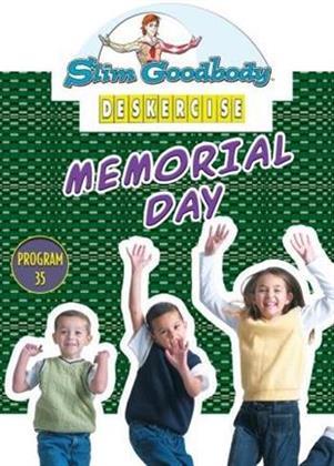 Slim Goodbody's Deskercises: - Memorial Day