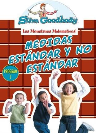 Slim Goodbody Matematicos: - Medidas Estandar y No