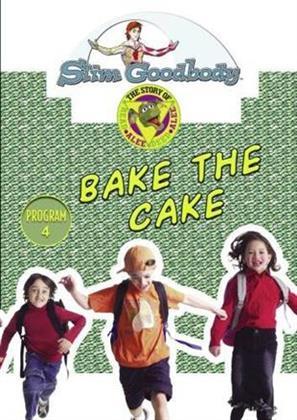 Slim Goodbody Read Alee Deed: - Bake the Cake