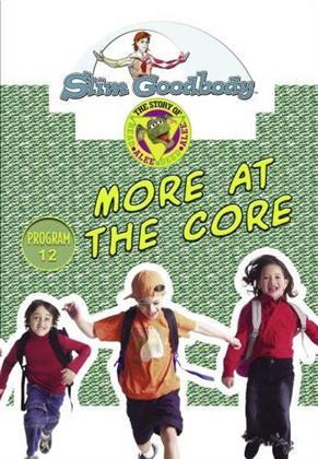 Slim Goodbody Read Alee Deed Alee: - More at the Core