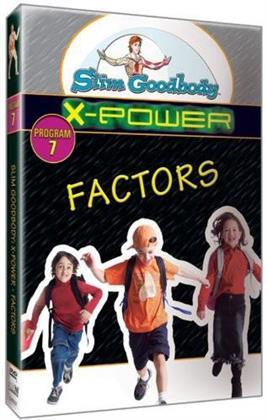 Slim Goodbody X-Power: - Factors (A Doorway Through)