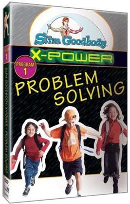 Slim Goodbody X-Power: - Problem Solving (Arrival)