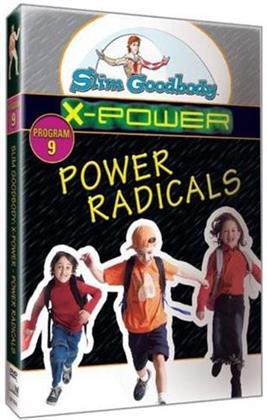Slim Goodbody X-Power: - Radicals (Reality Planes)