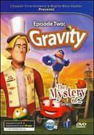 The Mystery of... Episode 2 - Gravity
