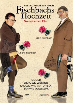 Fischbachs Hochzeit - Szenen einer Ehe
