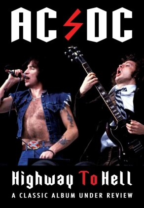 AC/DC - Highway To Hell: Classic Album Under Review (Inofficial)