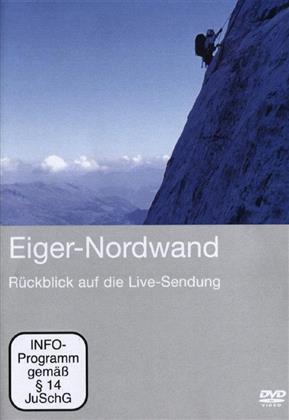 Eiger - Nordwand - Rückblick auf die Live-Sendung