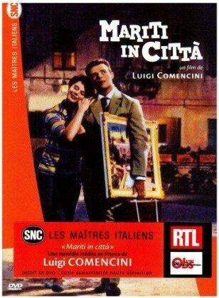 Mariti in città (1957) (Collection Les Maîtres Italiens SNC)