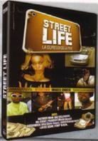 Street Life - La dure loi de la rue