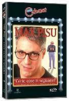 Max Pisu - Certe cose ti segnano!