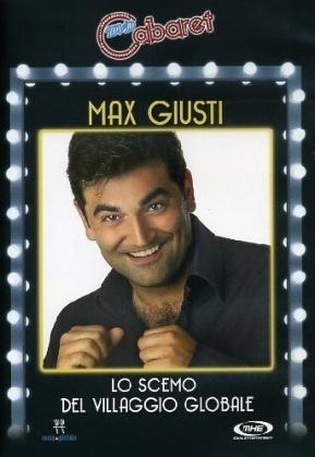 Max Giusti - Lo scemo del Villaggio Globale