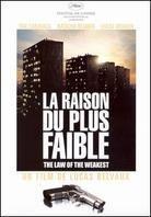 The Right of the Weakest - La Raison Du Plus Faible (2005)
