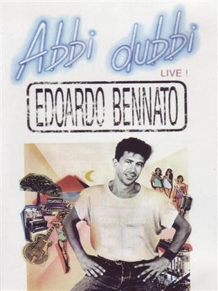 Bennato Edoardo - Abbi Dubbi Live