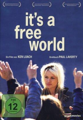 It's a free world (2007)