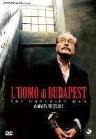 L'uomo di Budapest - The Unburied Man - A Temetetlen halott (2004)